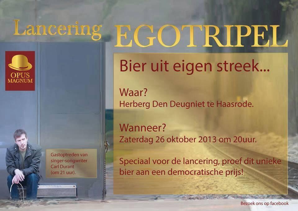 EgoTrippel Launch!  26/10, Den Deugniet, Haasrode
